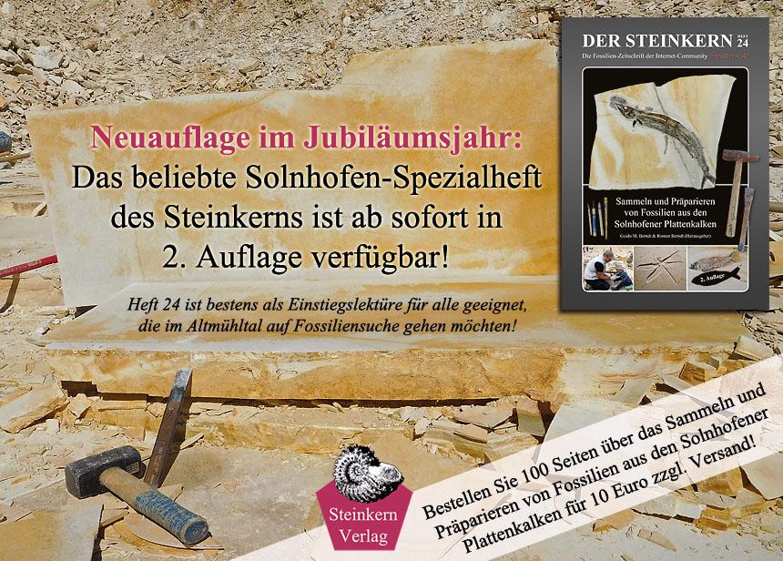 Der Steinkern - Heft 24: Sammeln und Präparieren von Fossilien der Solnhofener Plattenkalke (2. Auflage, 2018)